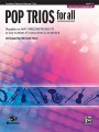 Story, Pop Trios for All