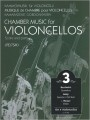 Chamber Music for Violoncellos Volume 3 (EMB)