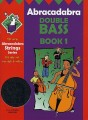 Abracadabra Book 1 for Double Bass