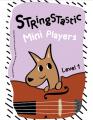 Stringstastic Mini Series Level 1