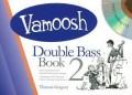 Vamoosh Double Bass Book 2 with CD