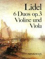 Lidel, 6 Duos Op. 3 for Violin and Viola