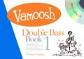 Vamoosh Double Bass Book with CD