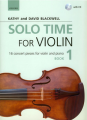 Solo Time for Violin Book 1 by Kathy/David Blackwell