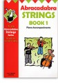 Abracadabra for Strings Bk 1 Piano Accompaniments- Out of Print