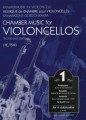 Chamber Music for  Violincellos Volume 1 (EMB)