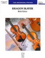 Dragon Slayer for string ensemble by Robert Grice