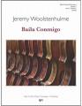 Baila Conmigo by Jeremy Woolstenhulme