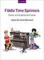 Blackwell, Fiddle Time Sprinters Piano Accompaniment