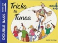 Ackerman Tricks to Tunes Double Bass Bk 1