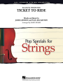 Moore, Ticket to Ride - String Orchestra - Grade 3/4