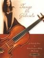 Livingston-Aldridge, Tango for Gabriela