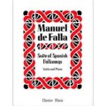 De Falla Suite of Spanish Folksongs (Chester)