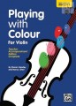 Playing with Colour for Violin Teachers Book by Goodey and Litten