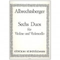 Albrechtsberger Six Duos for Violin and Violoncello