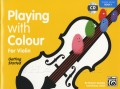 Playing with Colour for Violin Book 1 by Goodey and Litten
