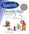 Vamoosh 2.5 Double Bass Book