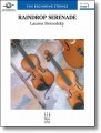 Raindrop Serenade for String Orchestra (Grade 1) by Lauren Bernofsky