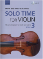 Solo Time for Violin Book 3 by Kathy/David Blackwell