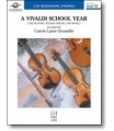 A Vivaldi School Year for String Orchestra (Grade 1.5) arr. Carrie Lane Gruselle