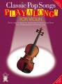 Classic Pop Songs for Violin - Playalong