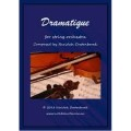 Dramatique for String Orchestra by Neridah Oostenbroek