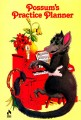 Possum's Practice Planner