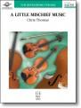 A Little Mischief Music by Chris Thomas (FJH) Grade 2.5