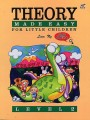 Ng, Theory Made Easy for Little Children Bk 2