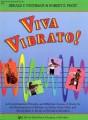 Viva Vibrato: teacher's manual & score
