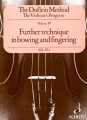 The Doflein Method Vol 4(Schott)-Further Techniques in Bowing and Fingering