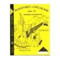 Adventures in Violinland 3e