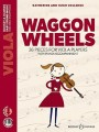 Colledge, Waggon wheels 26 pieces for viola players with piano accompaniment