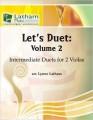 Let's Duet: Volume 2 for 2 Violas: Intermediate Duets