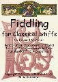 M. Caner, Fiddling for Classical Stiffs (Viola Version) (Latham Music)
