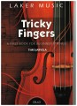 Tricky Fingers for Cello by Timo Jarvela