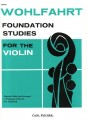 Wohlfahrt, Foundation Studies for Violin Bk 1 (Fischer)