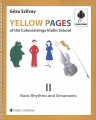 Colour Strings Yellow Pages - II Basic Rhythms and Ornaments by Geza Szilvay