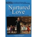Nurtured by Love written by Shinichi Suzuki-The classic approach to talent Education